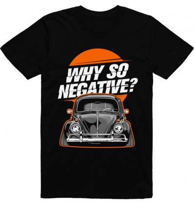 Pánské tričko Why so negative?